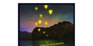 Ciosi - Into the Wild Session